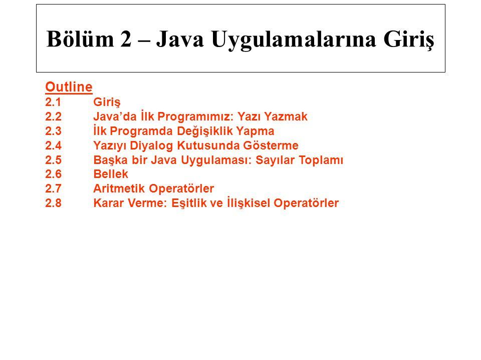 Bölüm 2 – Java Uygulamalarına Giriş