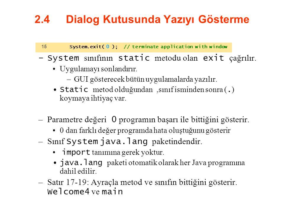 2.4 Dialog Kutusunda Yazıyı Gösterme