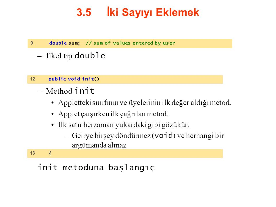 3.5 İki Sayıyı Eklemek İlkel tip double Method init