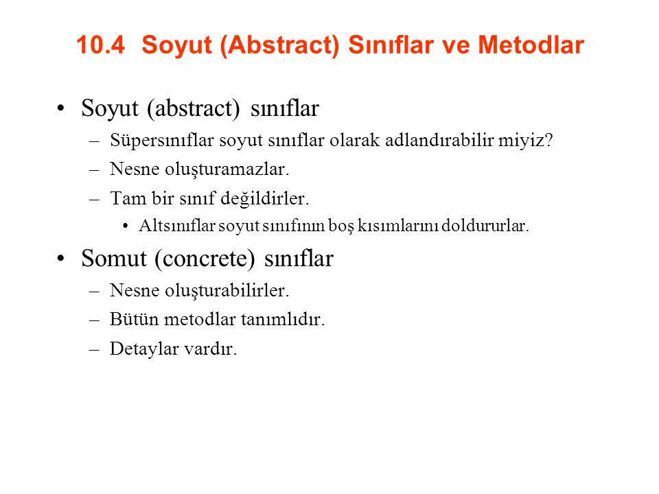10.4 Soyut (Abstract) Sınıflar ve Metodlar