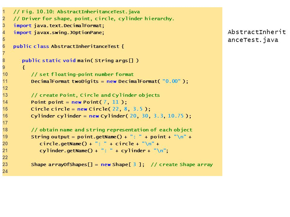 1 // Fig. 10.10: AbstractInheritanceTest.java