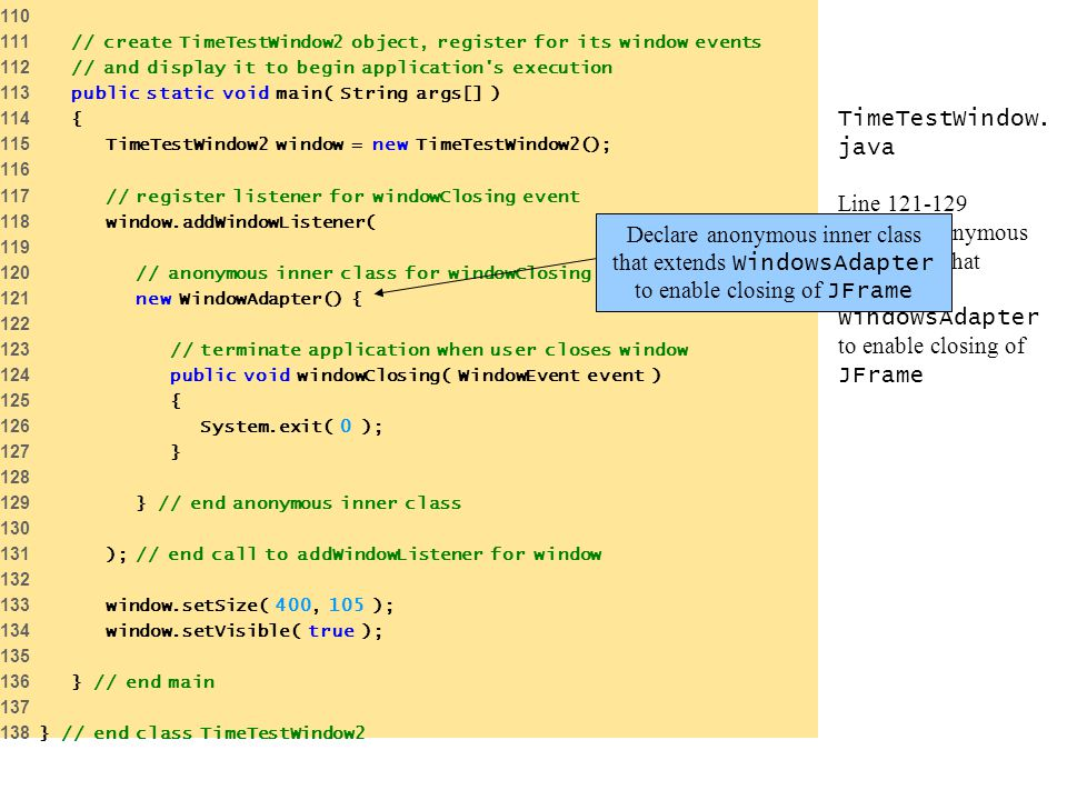 // create TimeTestWindow2 object, register for its window events. 112 // and display it to begin application s execution.