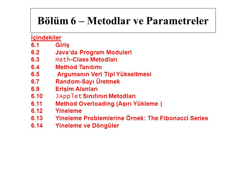 Bölüm 6 – Metodlar ve Parametreler