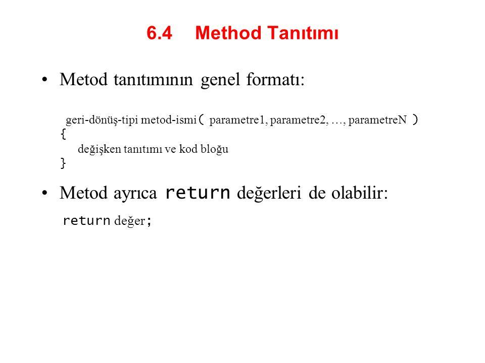 Metod ayrıca return değerleri de olabilir: