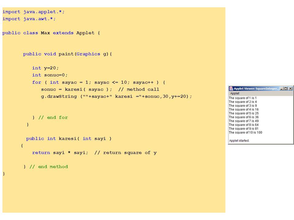 import java.applet.*; import java.awt.*; public class Max extends Applet { public void paint(Graphics g){