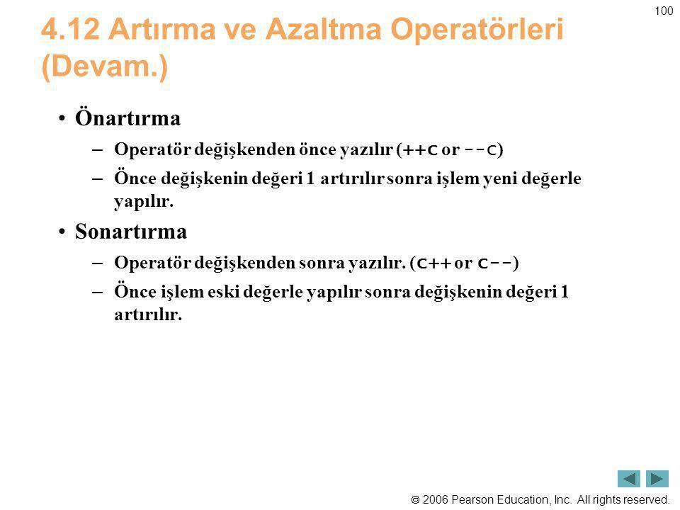 4.12 Artırma ve Azaltma Operatörleri (Devam.)