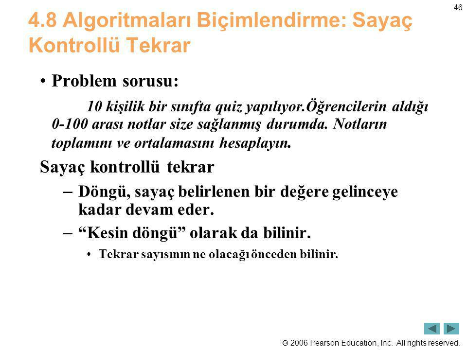 4.8 Algoritmaları Biçimlendirme: Sayaç Kontrollü Tekrar