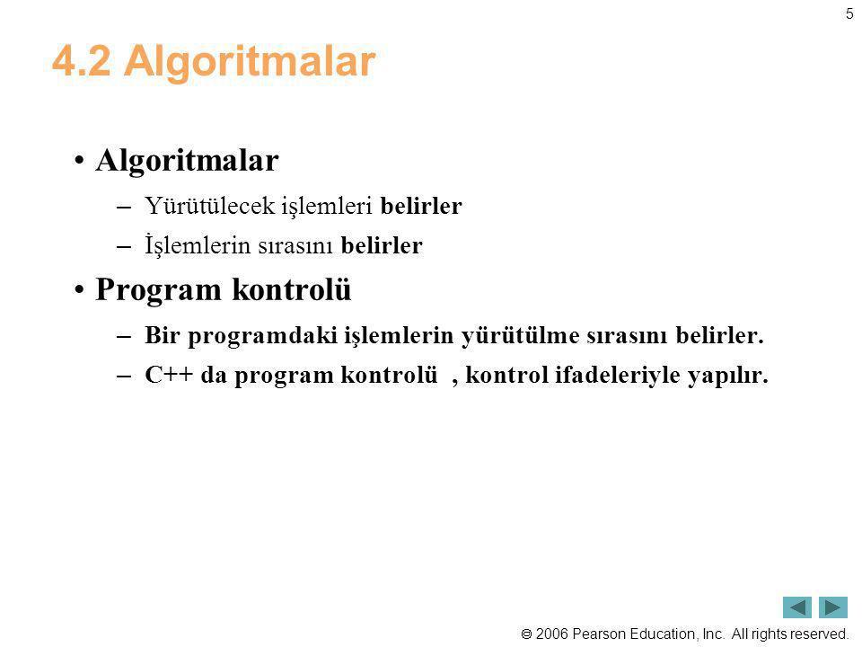 4.2 Algoritmalar Algoritmalar Program kontrolü