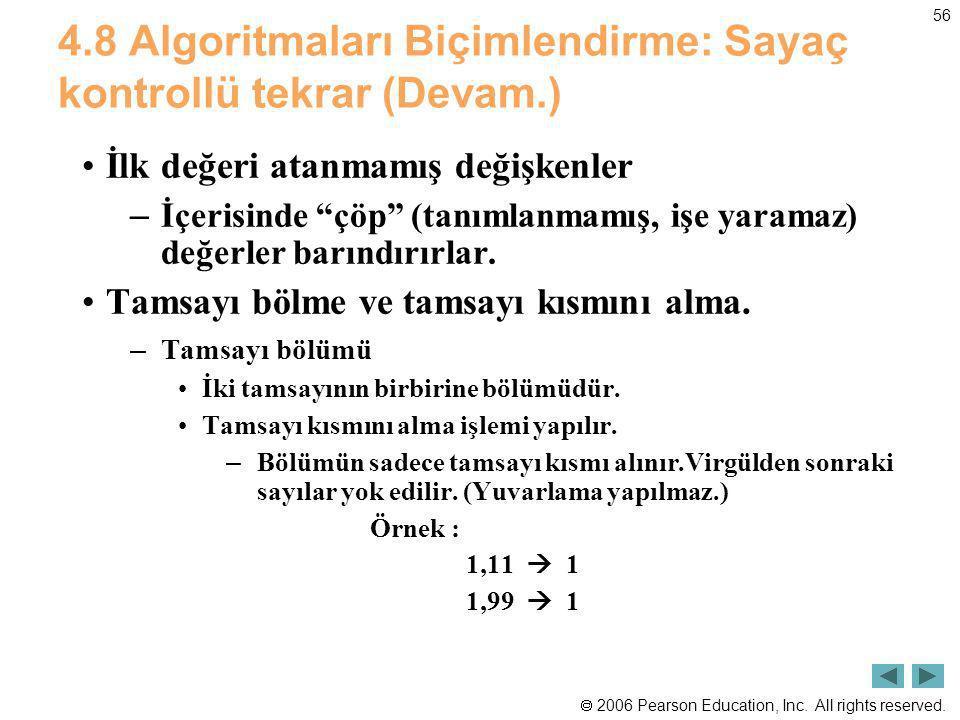 4.8 Algoritmaları Biçimlendirme: Sayaç kontrollü tekrar (Devam.)