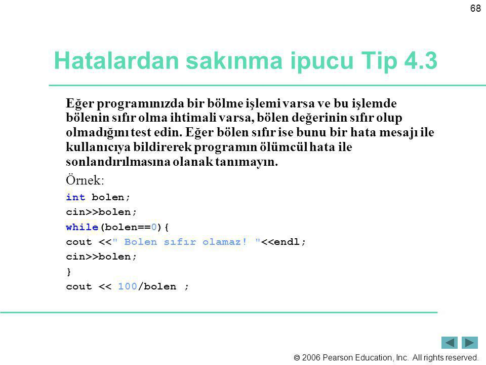 Hatalardan sakınma ipucu Tip 4.3