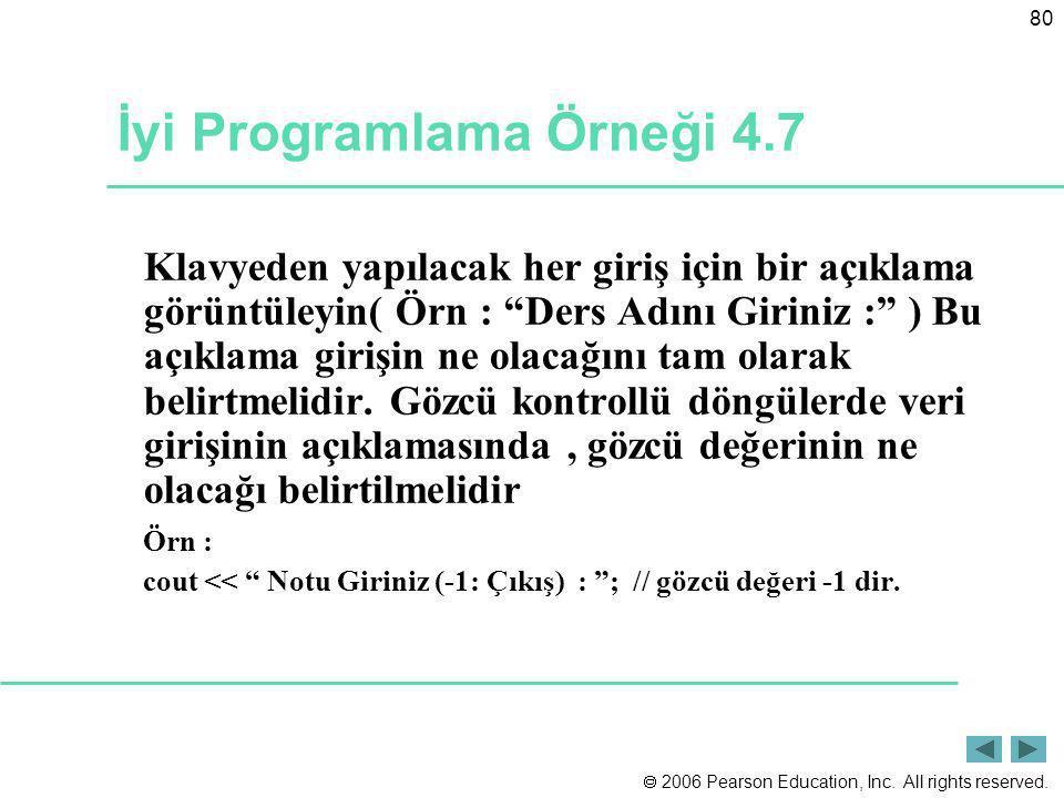 İyi Programlama Örneği 4.7