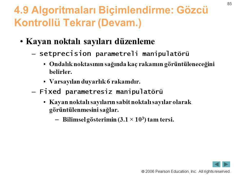 4.9 Algoritmaları Biçimlendirme: Gözcü Kontrollü Tekrar (Devam.)