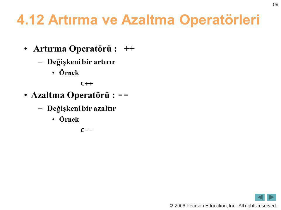 4.12 Artırma ve Azaltma Operatörleri