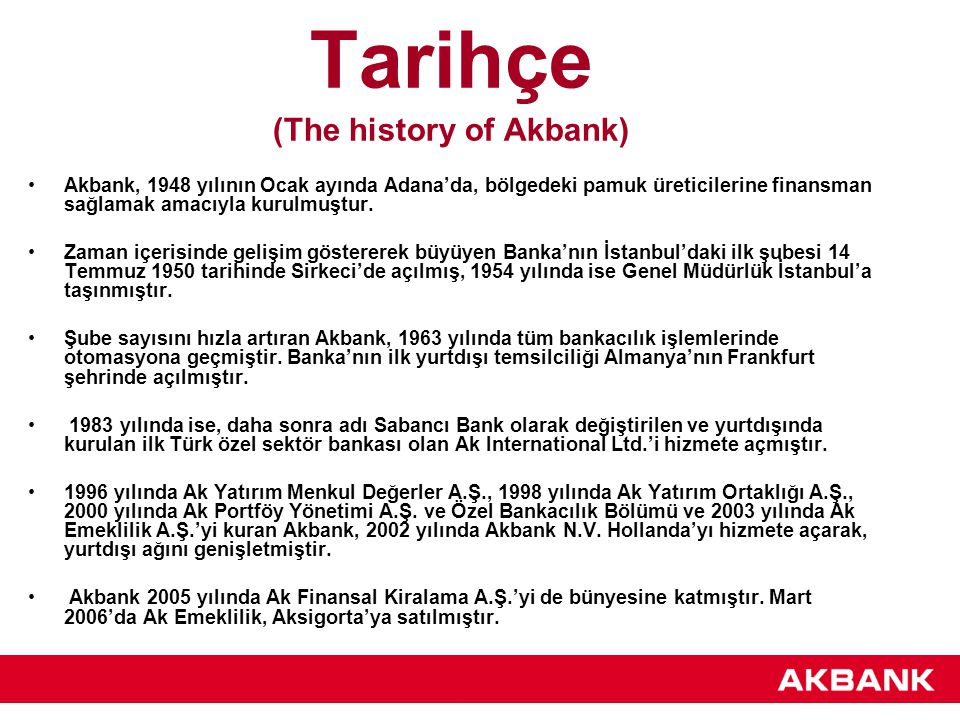 Tarihçe (The history of Akbank)