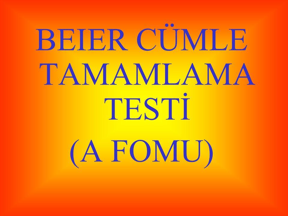 BEIER CÜMLE TAMAMLAMA TESTİ