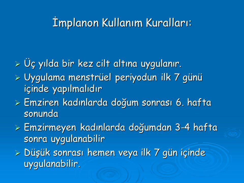 İmplanon Kullanım Kuralları: