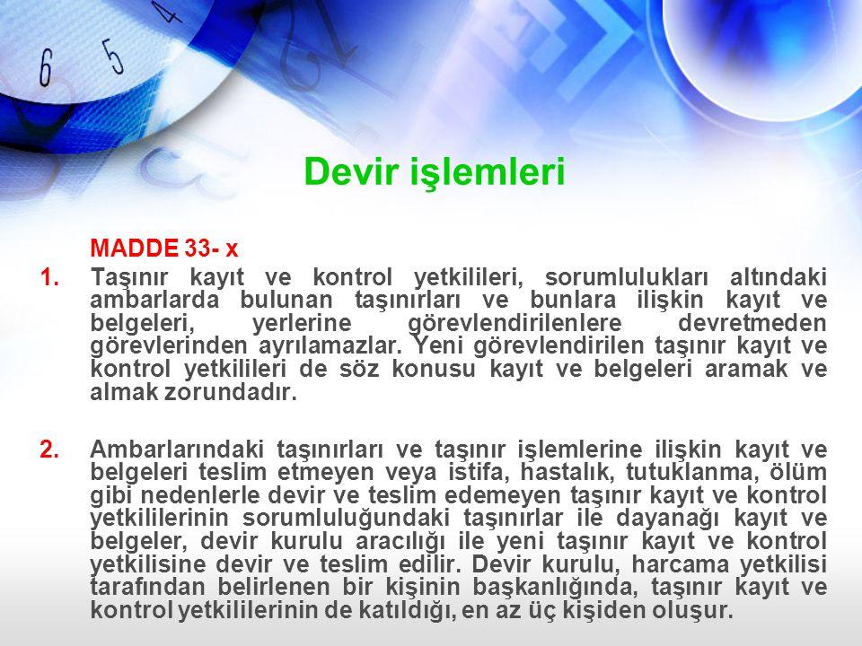 Devir işlemleri MADDE 33- x
