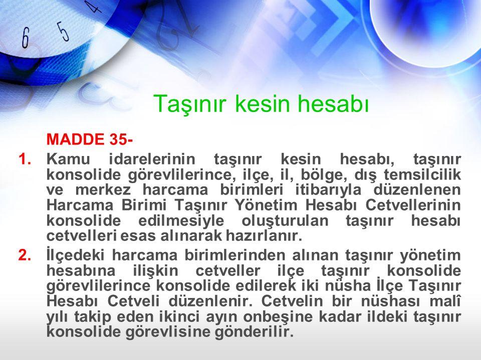 Taşınır kesin hesabı MADDE 35-