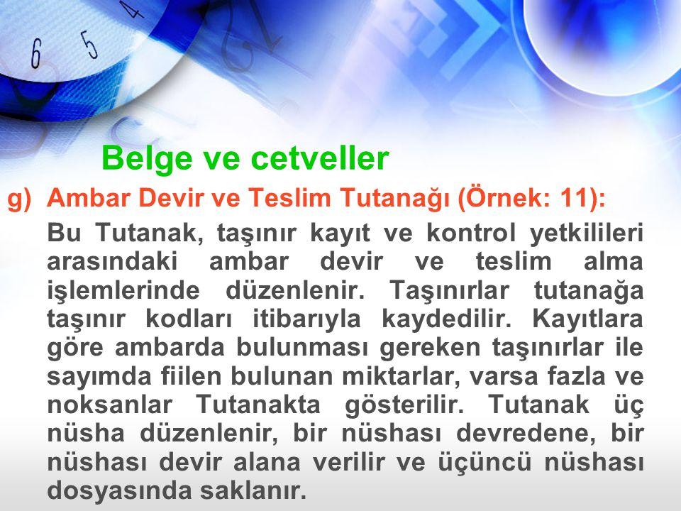 Belge ve cetveller Ambar Devir ve Teslim Tutanağı (Örnek: 11):