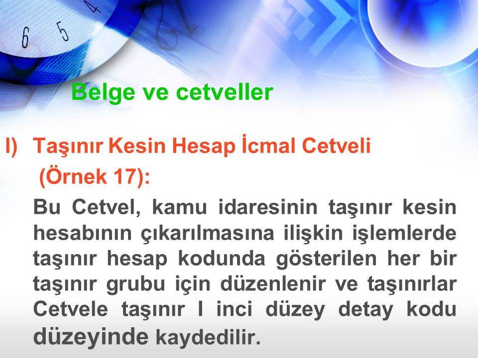 Belge ve cetveller Taşınır Kesin Hesap İcmal Cetveli (Örnek 17):