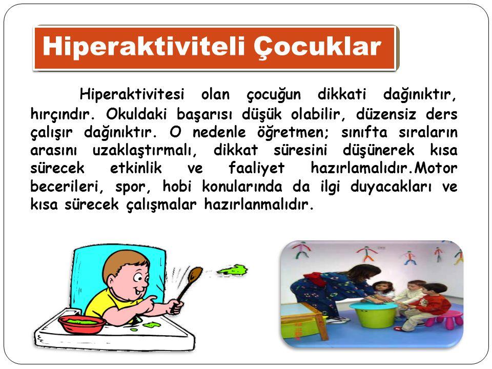 Hiperaktiviteli Çocuklar