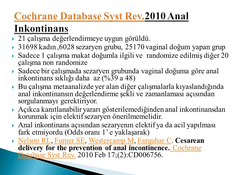 Cochrane Database Syst Rev.2010 Anal Inkontinans