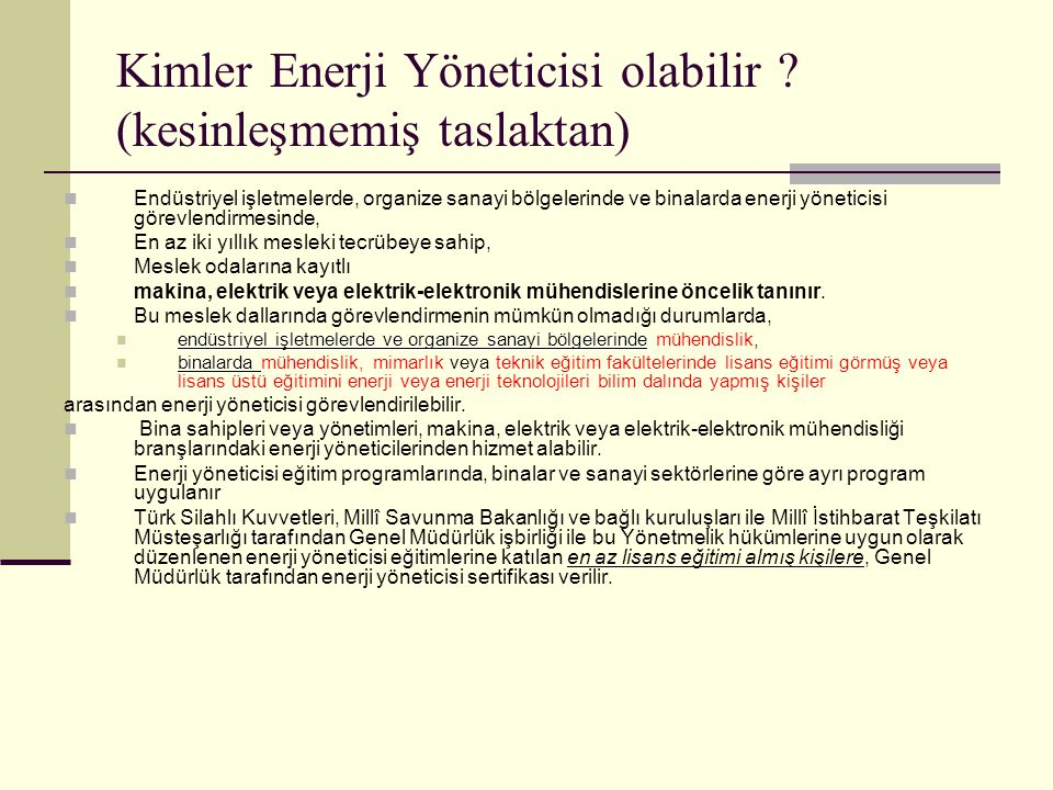 Kimler Enerji Yöneticisi olabilir (kesinleşmemiş taslaktan)