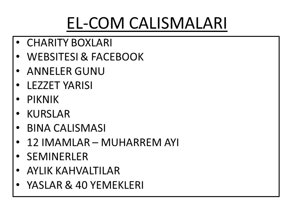 EL-COM CALISMALARI CHARITY BOXLARI WEBSITESI & FACEBOOK ANNELER GUNU