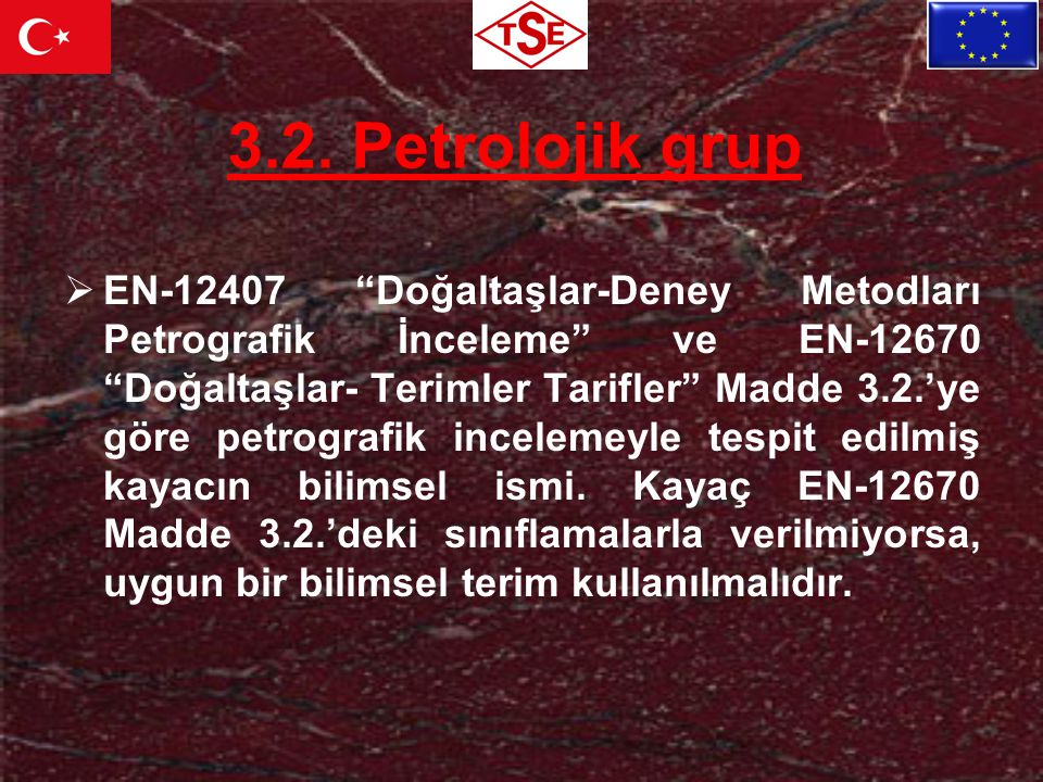 3.2. Petrolojik grup