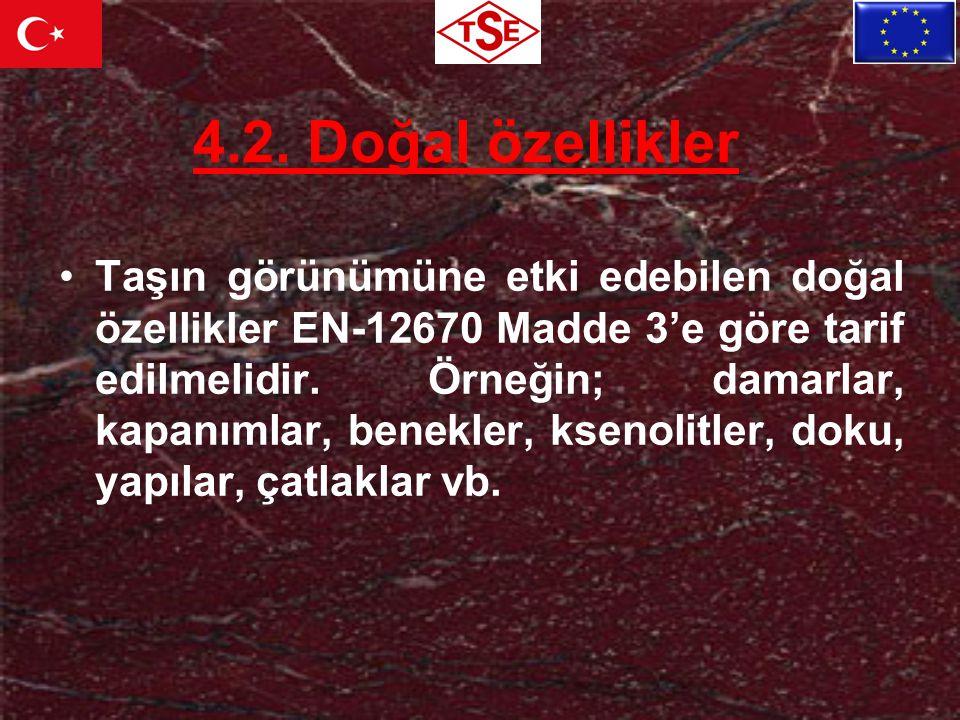 4.2. Doğal özellikler