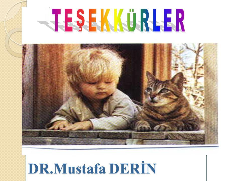 TEŞEKKÜRLER DR.Mustafa DERİN