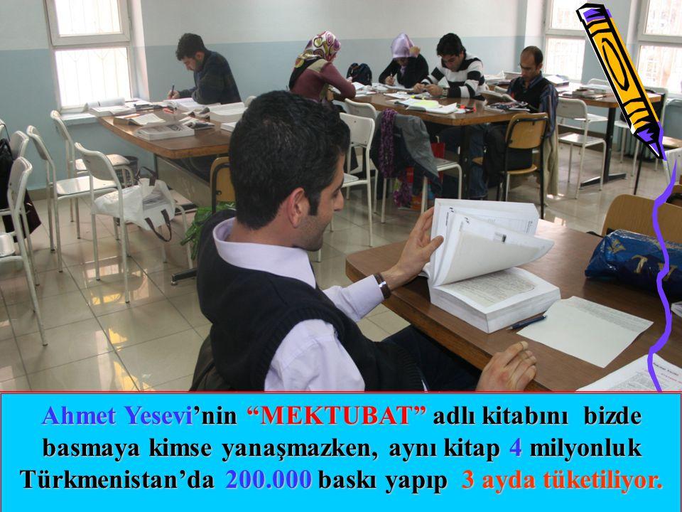 Türkmenistan'da 200.000 baskı yapıp 3 ayda tüketiliyor.