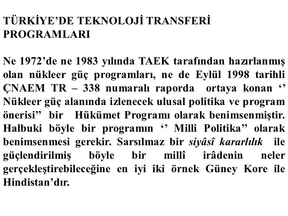 TÜRKİYE'DE TEKNOLOJİ TRANSFERİ PROGRAMLARI