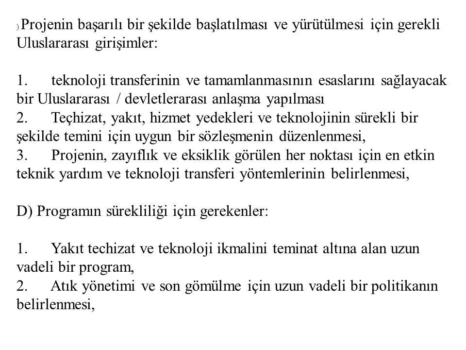 D) Programın sürekliliği için gerekenler: