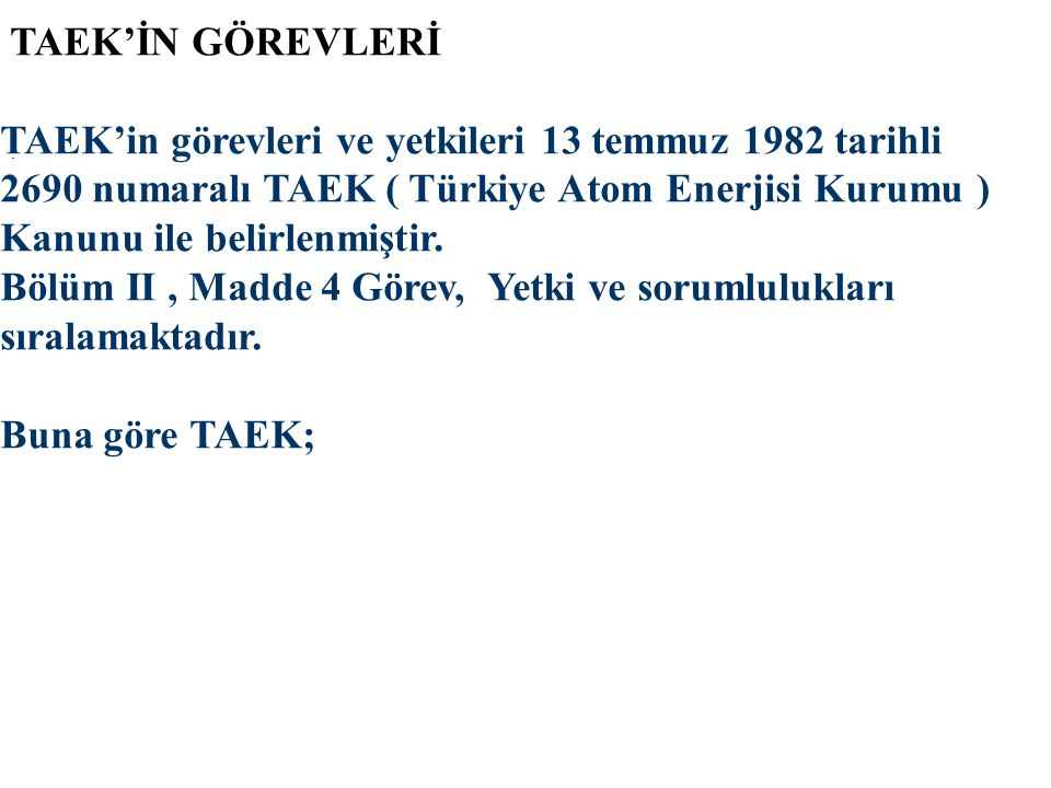 TAEK'in görevleri ve yetkileri 13 temmuz 1982 tarihli