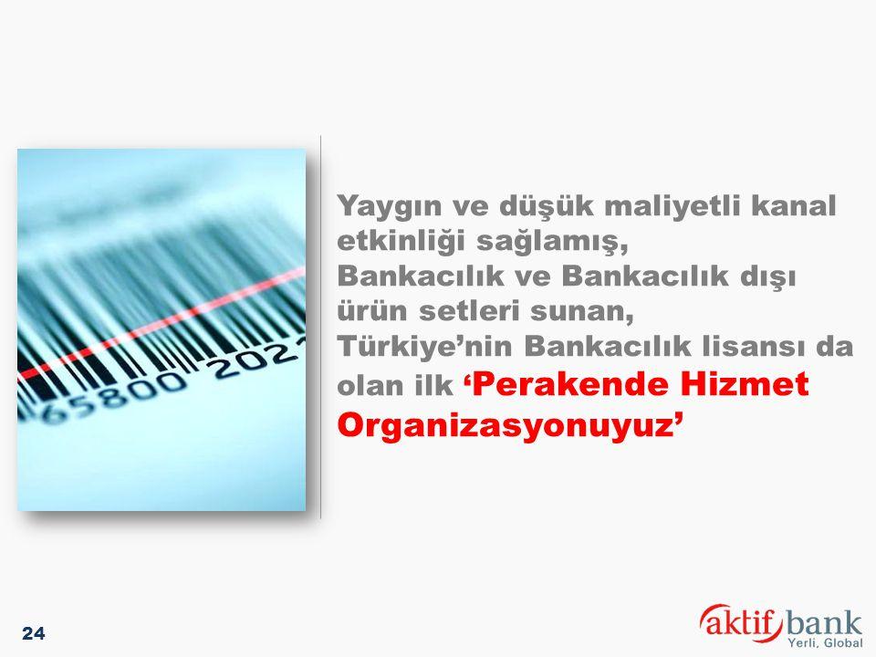 Yaygın ve düşük maliyetli kanal etkinliği sağlamış, Bankacılık ve Bankacılık dışı ürün setleri sunan, Türkiye'nin Bankacılık lisansı da olan ilk 'Perakende Hizmet Organizasyonuyuz'