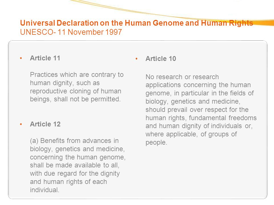 Universal Declaration on the Human Genome and Human Rights UNESCO- 11 November 1997