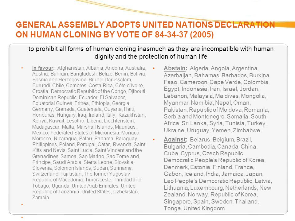 GENERAL ASSEMBLY ADOPTS UNITED NATIONS DECLARATION ON HUMAN CLONING BY VOTE OF 84-34-37 (2005)