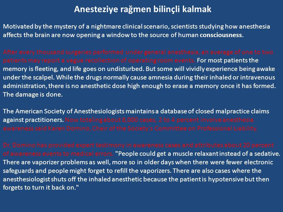 Anesteziye rağmen bilinçli kalmak