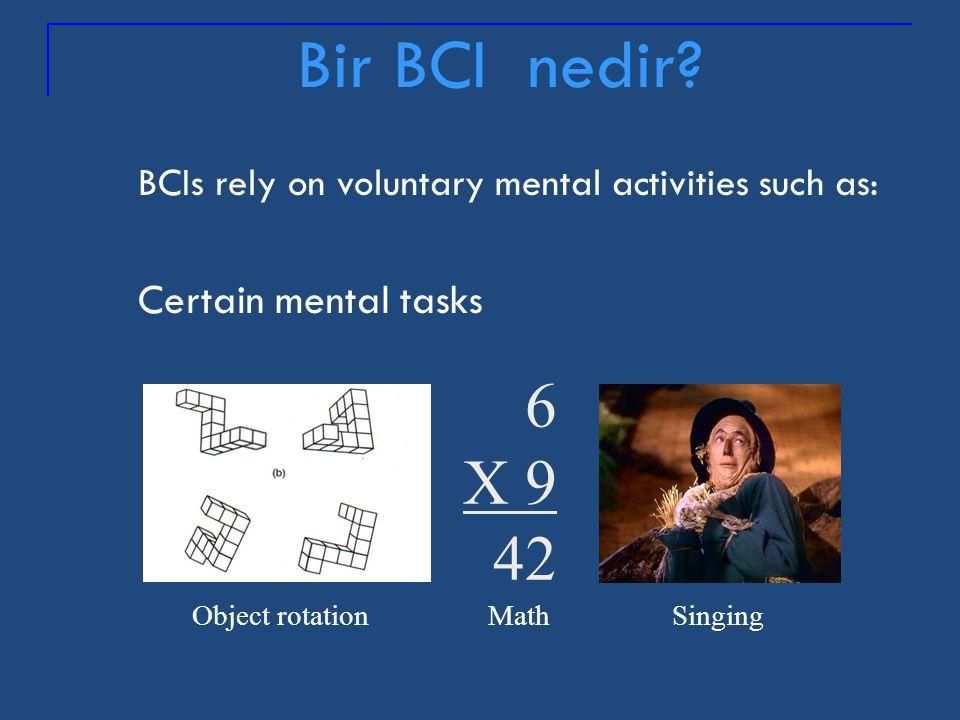 Bir BCI nedir 6 X 9 42 Certain mental tasks