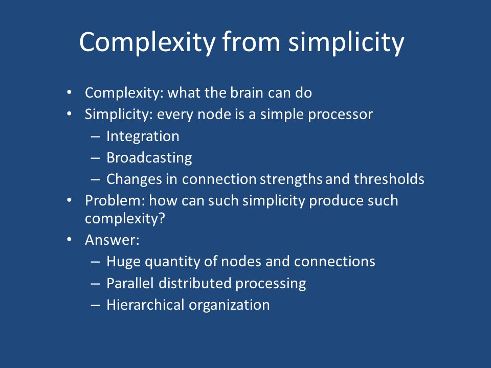 Complexity from simplicity