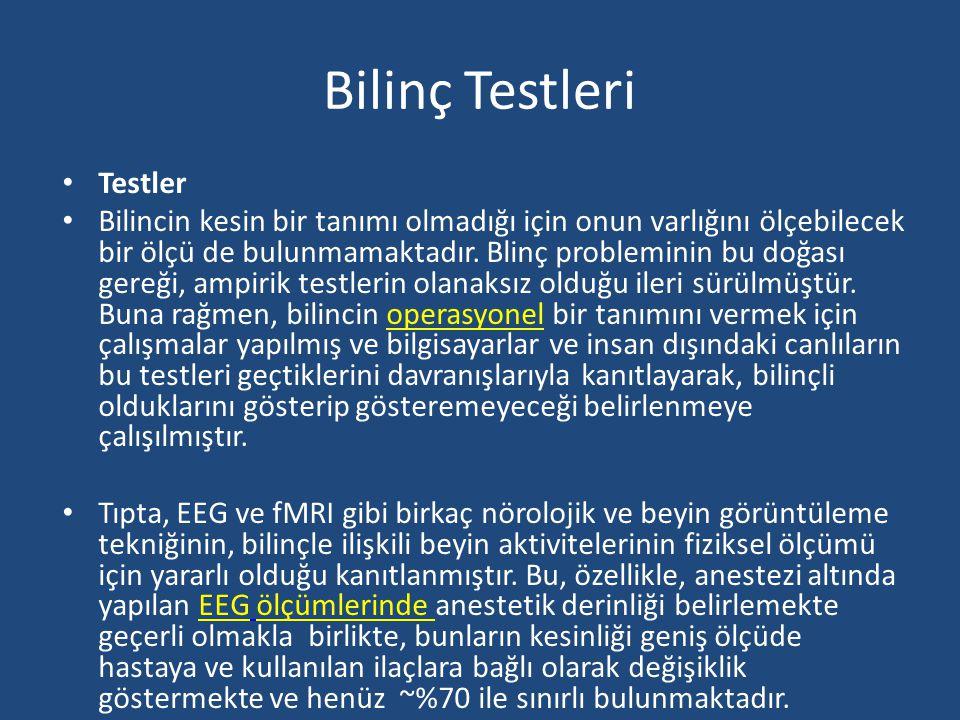 Bilinç Testleri Testler
