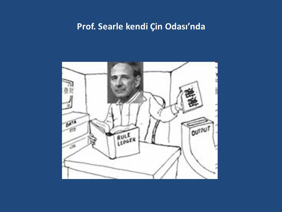 Prof. Searle kendi Çin Odası'nda