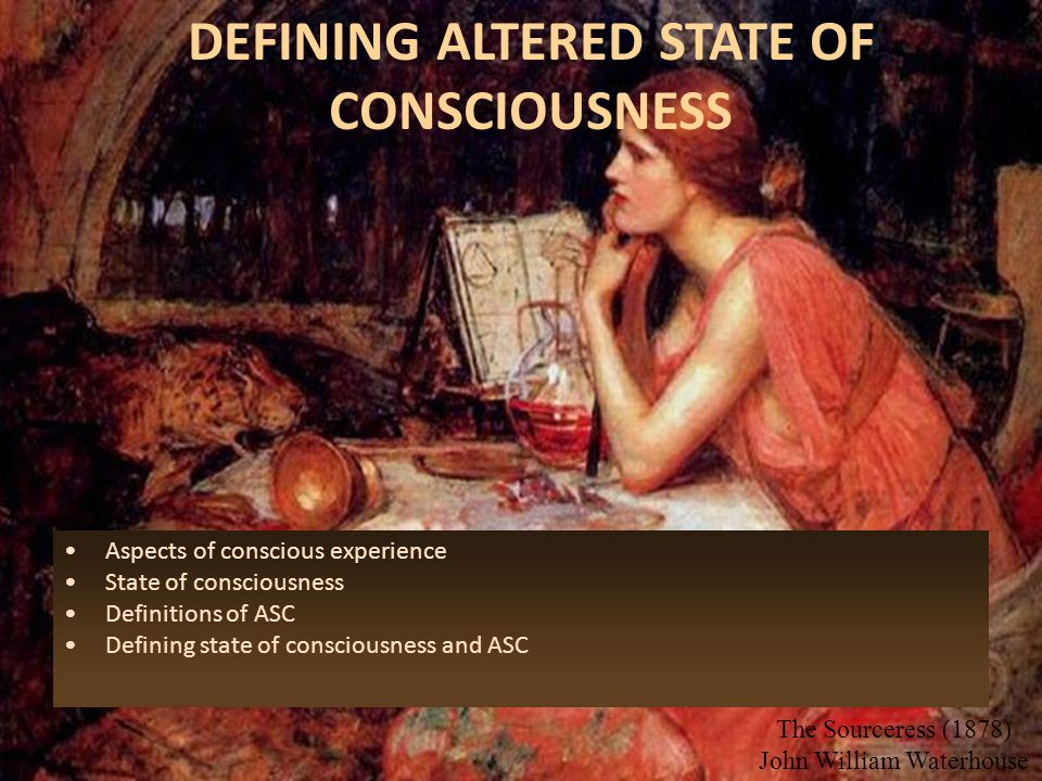 DEFINING ALTERED STATE OF CONSCIOUSNESS