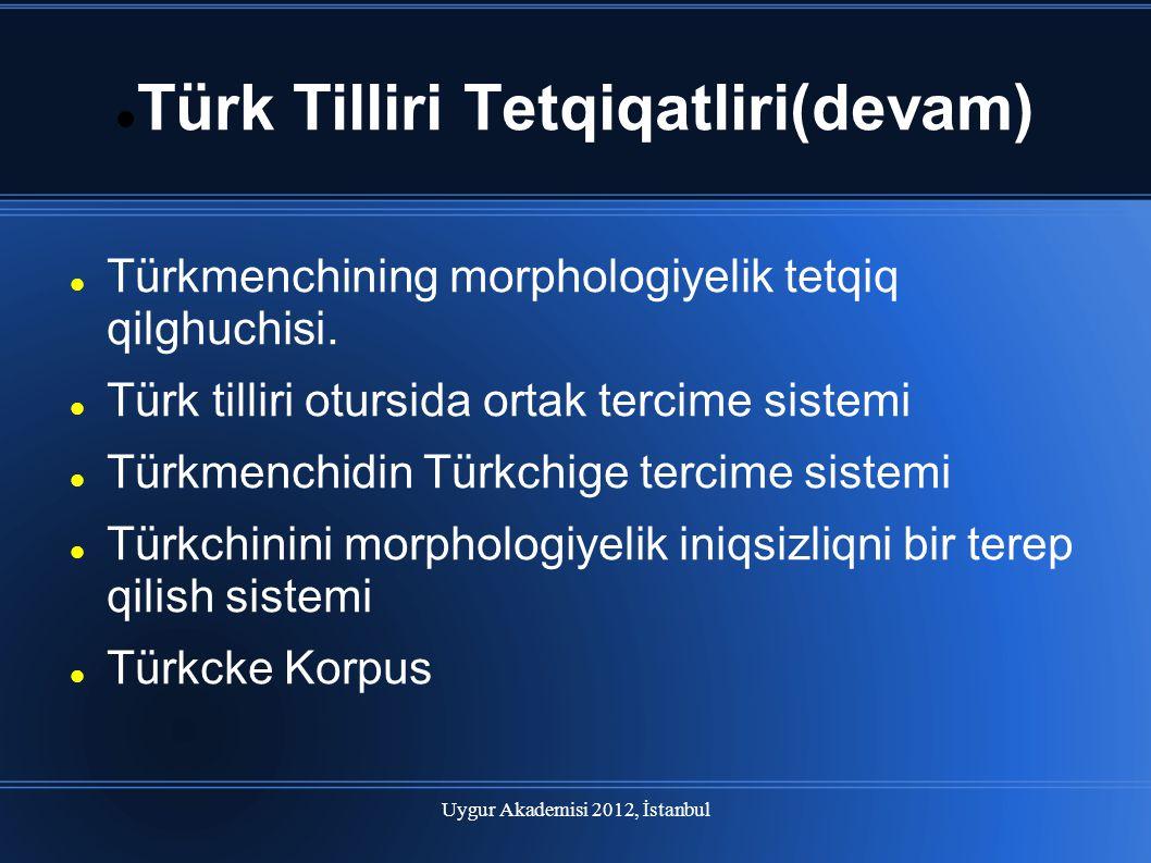 Türk Tilliri Tetqiqatliri(devam)