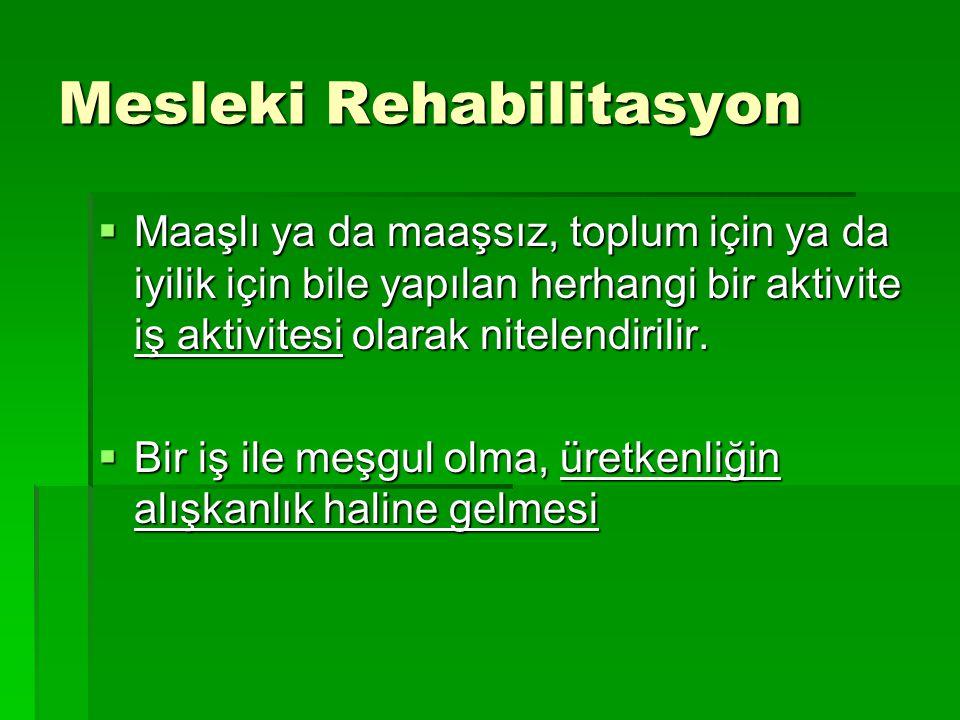 Mesleki Rehabilitasyon