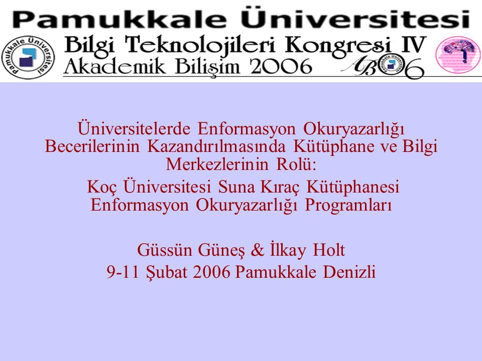 Güssün Güneş & İlkay Holt 9-11 Şubat 2006 Pamukkale Denizli