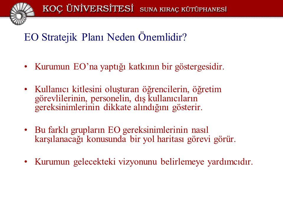 EO Stratejik Planı Neden Önemlidir