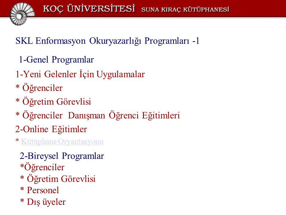 1-Genel Programlar SKL Enformasyon Okuryazarlığı Programları -1