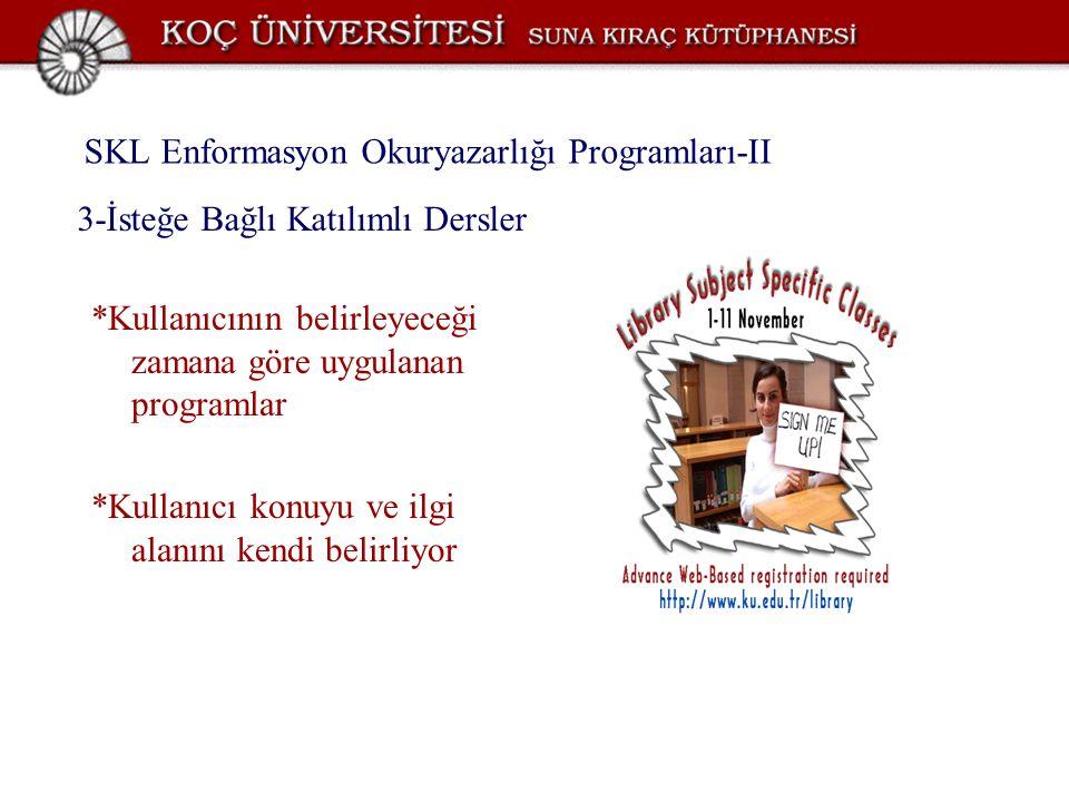 SKL Enformasyon Okuryazarlığı Programları-II